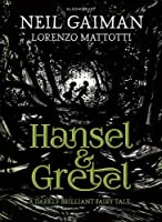 Hansel and Gretel by Neil Gaiman(1905-07-05)