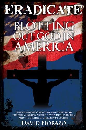 ERADICATE - Blotting Out God in America
