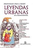 Leyendas Urbanas de Córdoba: Colección: Mitos, supersticiones, fábulas e Historias