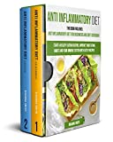 Anti Inflammatory Diet: This Book Includes: Anti Inflammatory Diet for Beginners and Diet Cookbook Start a Healthy Eating Routine, Improve Your Eating ... and Your Immune System with Tasty Recipes.