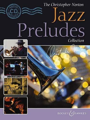 The Christopher Norton Jazz Preludes Collection: 14 original pieces. Klavier. Ausgabe mit CD.
