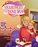 Heartbeat : The Love Bug (English Edition)