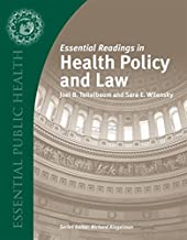 Essential Readings in Health Policy and Law (Essential Public Health)