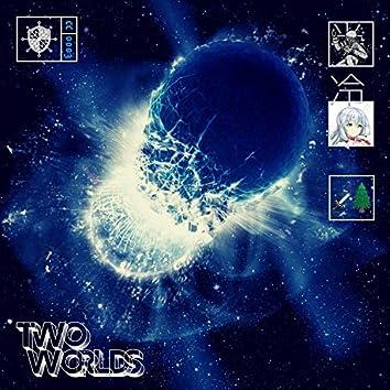 Two Worlds (feat. XXIVnauts & Lil Koal)