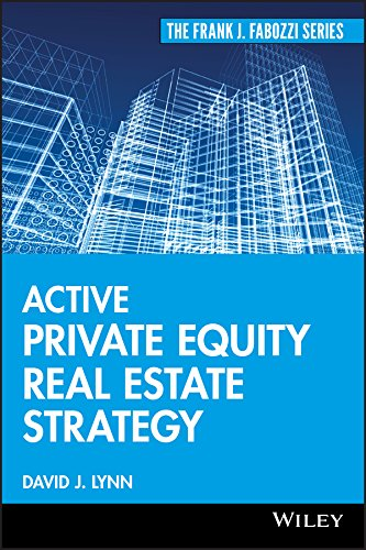 Compare Textbook Prices for Active Private Equity Real Estate Strategy 1 Edition ISBN 9780470485026 by Lynn, David J.