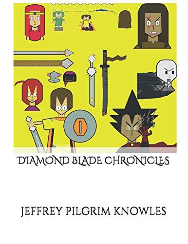 Diamond Blade Chronicles