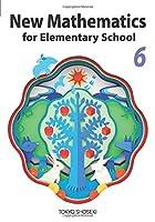 New Mathematics for Elementary School 6: 数学へジャンプ!