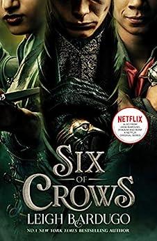 Six of Crows: Book 1 (English Edition) par [Leigh Bardugo]