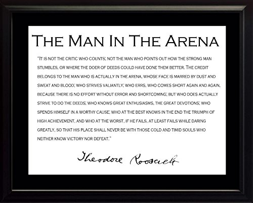 WeSellPhotos Theodore Teddy Roosevelt The Man in The Arena Quote 8x10 Framed Picture with Black Border