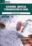 Economía, empresa y organización de obra