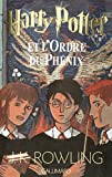 Harry Potter, tome 5 - Harry Potter et l'Ordre du Phénix - Gallimard Jeunesse - 03/12/2003