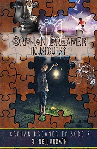 HouseGuest (Orphan Dreamer Saga)