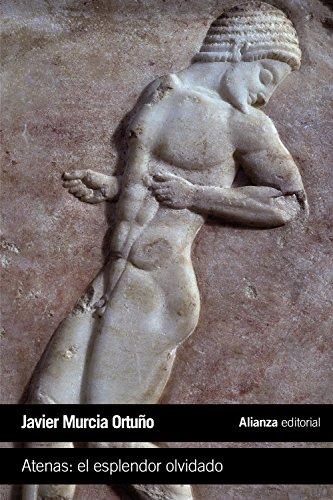 Atenas: el esplendor olvidado (El libro de bolsillo - Historia)