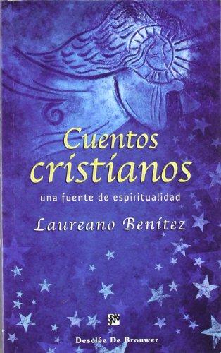Cuentos cristianos: Una fuente de espiritualidad (Caminos)