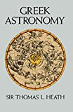 Greek Astronomy (Dover Books on Astronomy)