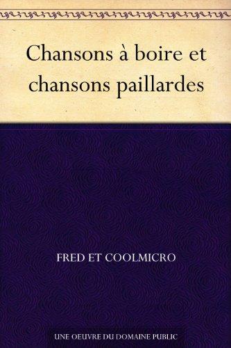 Couverture du livre Chansons à boire et chansons paillardes