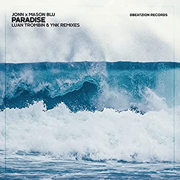 Paradise (Luan Trombin & YNK Remixes)
