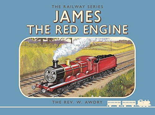 Thomas the Tank Engine the Railway Series: James the Red Engine (Classic Thomas the Tank Engine)