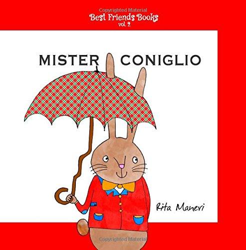 Mister Coniglio (Best Friends Books, Band 2)