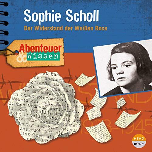 Sophie Scholl - Der Widerstand der Weißen Rose Titelbild