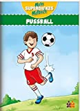 Fussball - Mein superdickes Malbuch