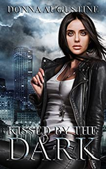 Kissed by the Dark: Ollie Wit Book 3 by [Donna Augustine]