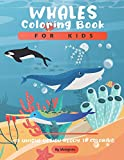 Whales Coloring Book For Kids: A Cute Kids Coloring Book For Whales Lovers ( Dover Nature Coloring Book ).