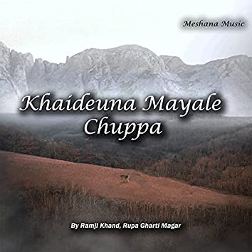 Khaideuna Mayale Chuppa