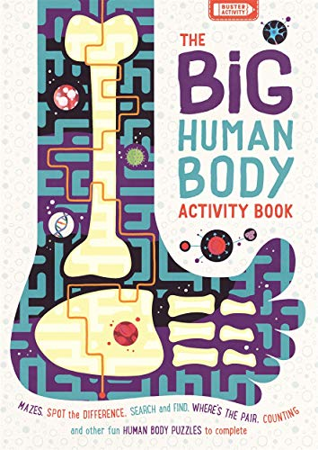 The Big Human Body Activity Book: Brain-boggling puzzles and spine-tingling facts [Lingua Inglese]