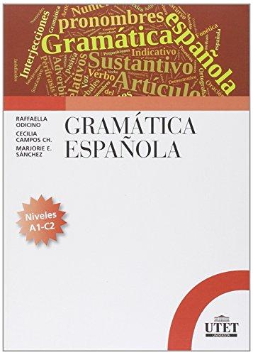 Gramática española. Niveles A1-C2 [Lingua spagnola]