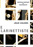 CALMEL - El Clarinetista (Metodo para Clarinete) Le Clarinettiste