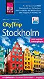 Reise Know-How CityTrip Stockholm: Reiseführer mit Stadtplan, 4 Spaziergängen und kostenloser...