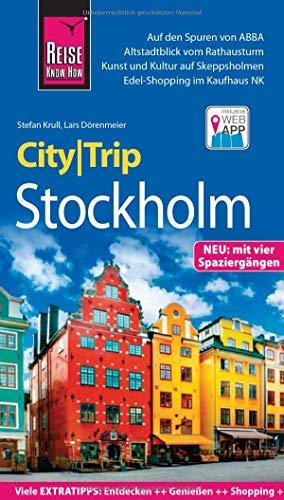 Reise Know-How CityTrip Stockholm: Reiseführer mit Stadtplan, 4 Spaziergängen und kostenloser Web-App
