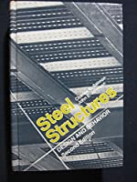 Steel structures: Design and behavior (Series in civil engineering)