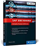SAP BW/4HANA: Das neue SAP Business Warehouse (BW) (SAP PRESS) - Thorsten Lüdtke