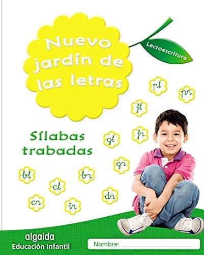 Nuevo jardín de las letras. Sílabas trabadas (Educación Infantil Algaida. Lectoescritura) - 9788490677377