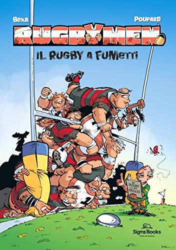 Rugbymen. Il rugby a fumetti