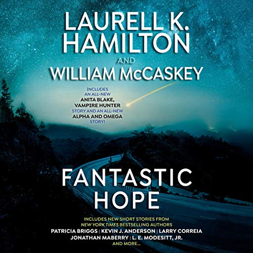 Fantastic Hope Audiobook By Laurell K. Hamilton - editor, William McCaskey - editor cover art