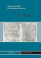 Manuscript Notes As Documentary Sources (Beiruter Texte Und Studien)
