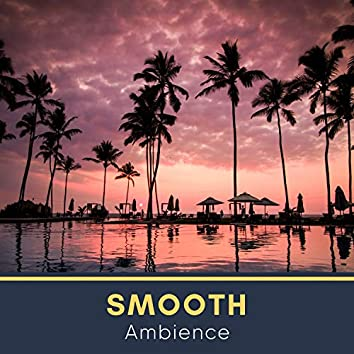 Smooth Ambience