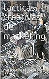 tacticas creativas de marketing