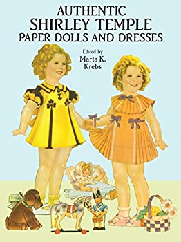 Authentic Shirley Temple Paper Dolls and Dresses  Dover Celebrity Paper Dolls