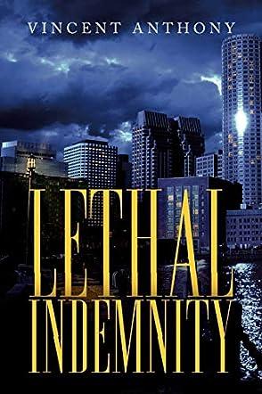 Lethal Indemnity