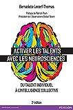 Activer les talents avec les neurosciences - Du talent individuel à l'intelligence collective (VILLAGE MONDIAL) - Format Kindle - 9782326051553 - 21,99 €