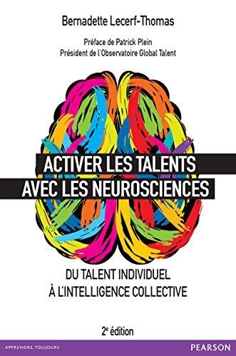 Activer les talents avec les neurosciences: Du talent individuel à l'intelligence collective (VILLAGE MONDIAL)