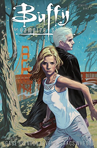 Buffy the Vampire Slayer, Staffel 10, Band 3 - Gefährliche Liebe (Buffy the Vampire Slayer - Staffel 10) (German Edition)