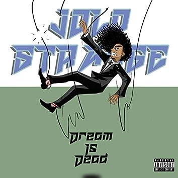 Dream is Dead