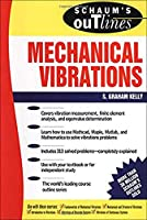 Schaum's Outline of Theory and Problems of Mechanical Vibrations (Schaum's Outlines)