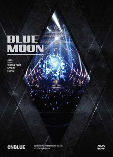 CNBLUE 2013 WORLD TOUR LIVE IN SEOUL BLUE MOON [DVD]
