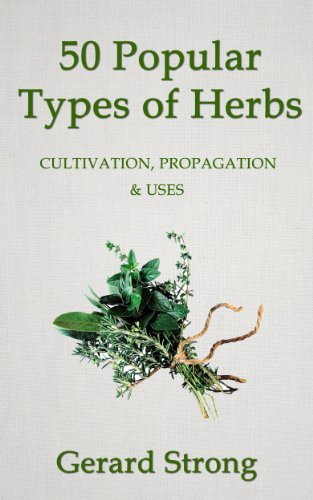 50 Popular Types of Herb (The Herb Books Book 2)